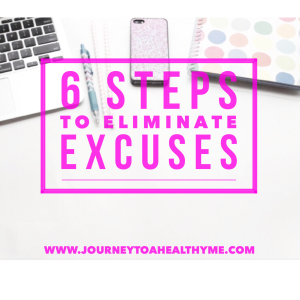 Excuses can become stumbling blocks.  Here are 6 Steps to Eliminate Excuses
