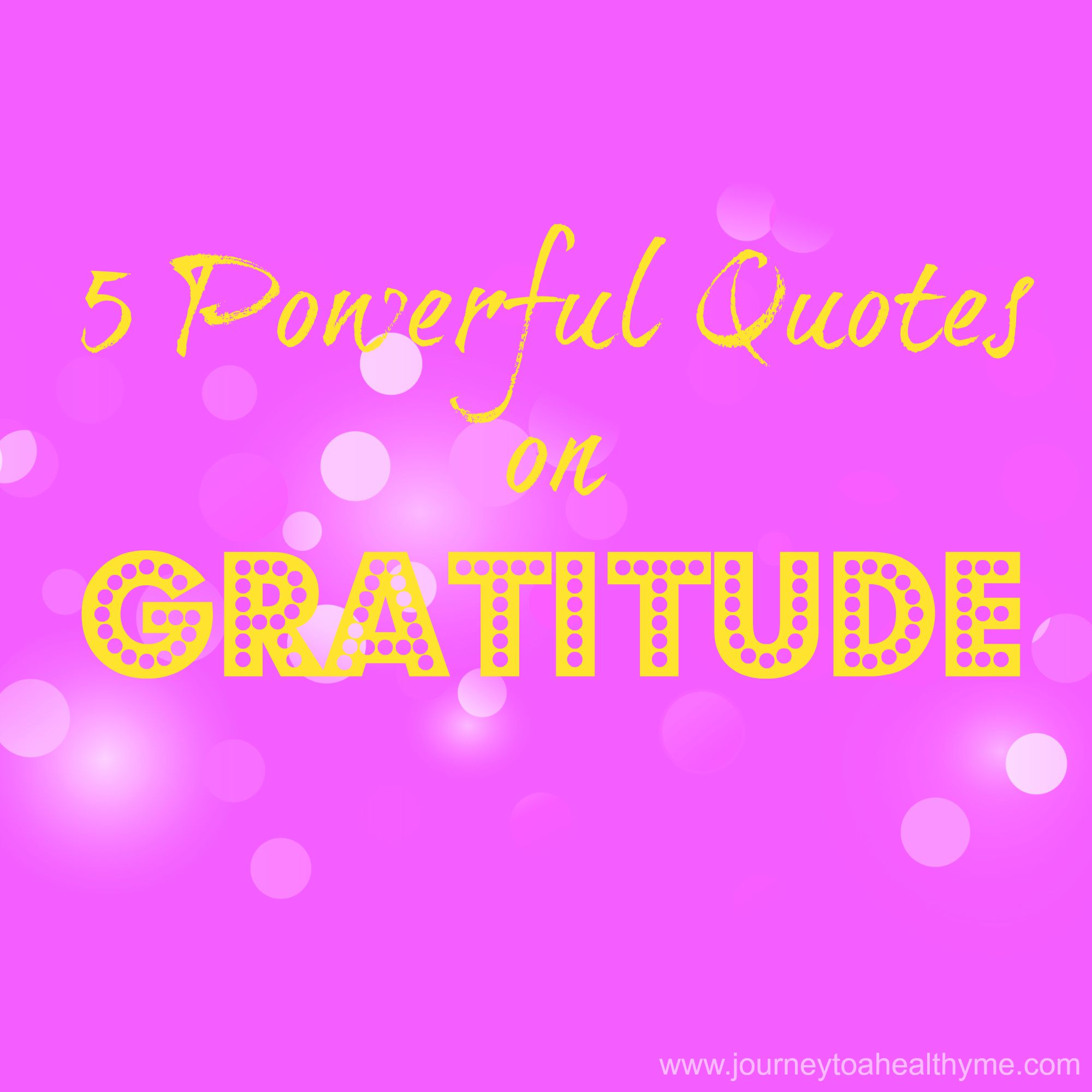 Powerful Quotes Powerful Quotes On Gratitude