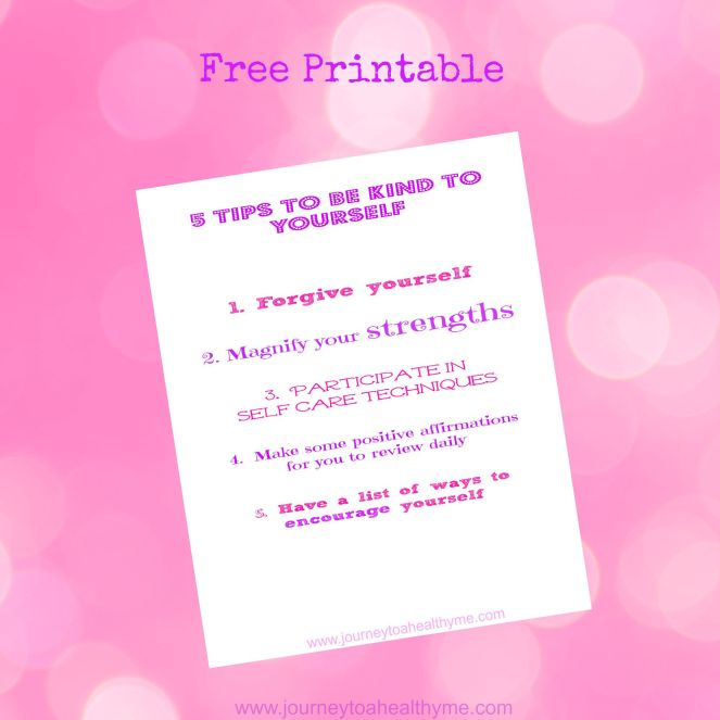 Free printable 5 tips to be kind to yourself