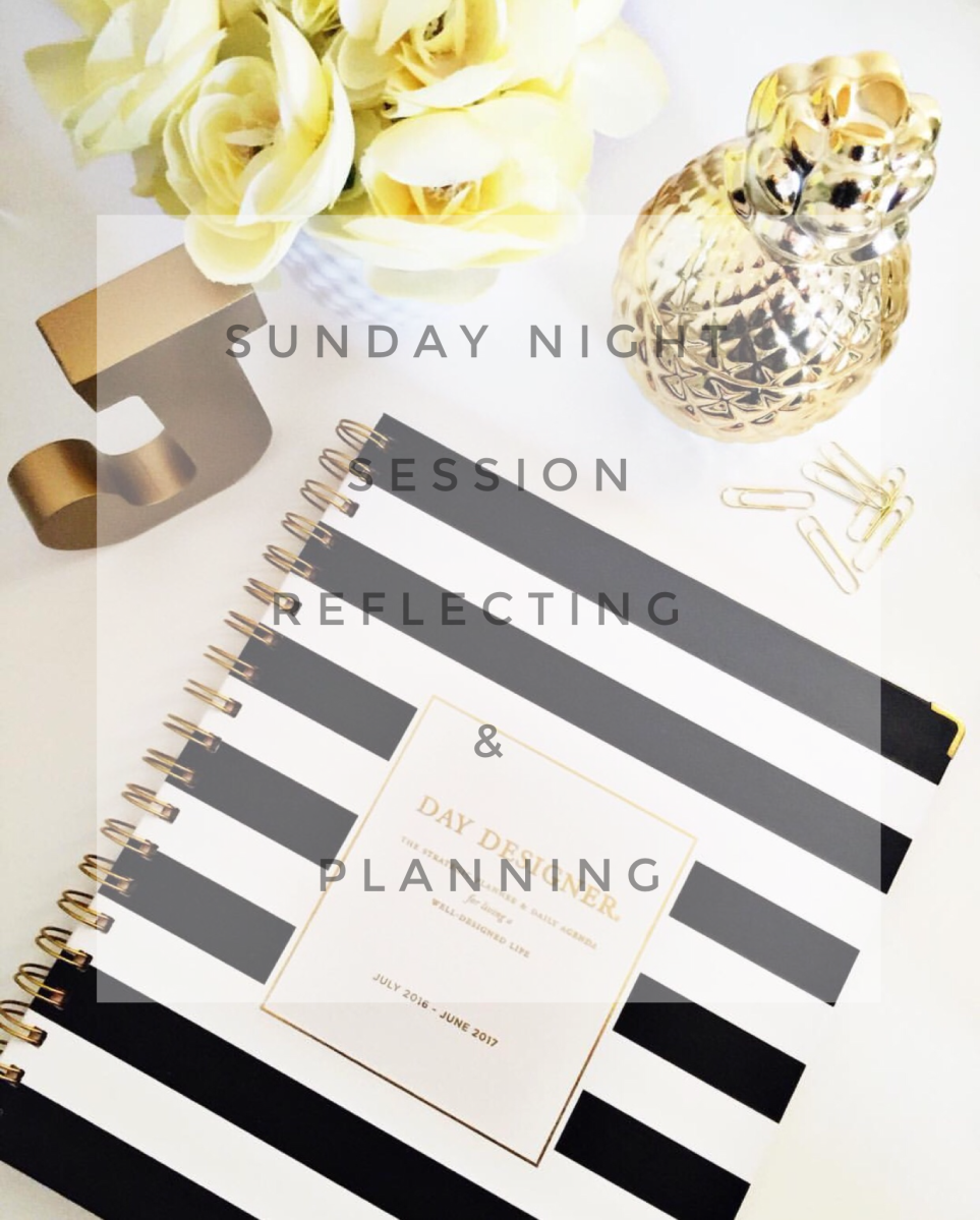 Sunday Night Session-Reflecting & Planning