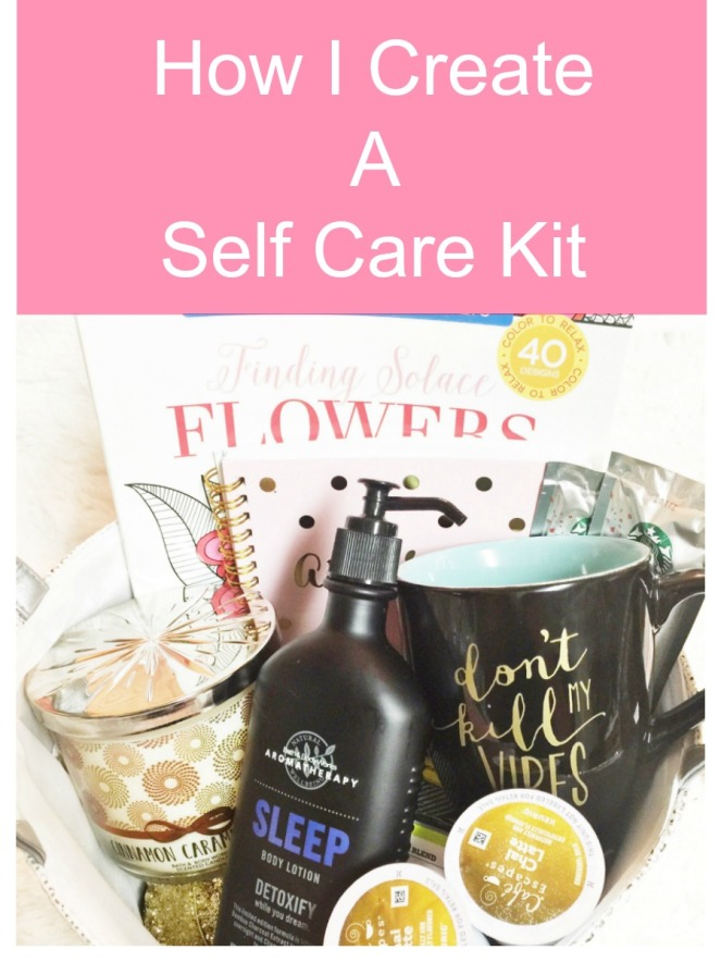 Amazing way to create a self care kit
