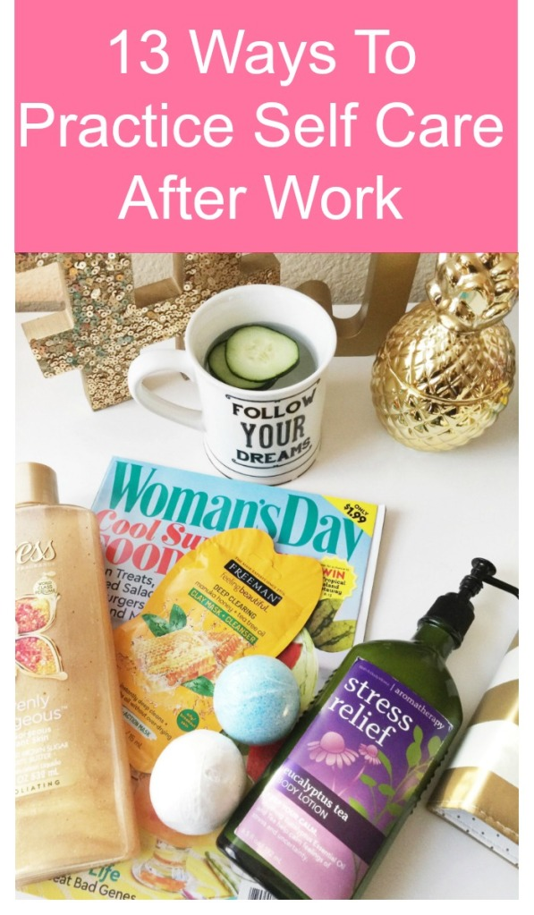 Amazing ways to practice self care after work